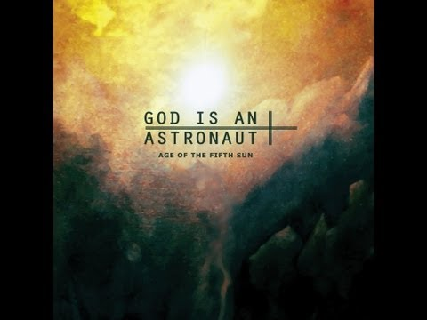 god is an astronaut - Artist: God Is An Astronaut Album: Age Of The Fifth Sun Release: 7-May-2010 Remastered: 2011 All Discography 44:00 Songs: 1. Worlds In Collision 0:00 2. In t...