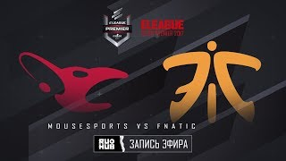 mousesports vs fnatic - ELEAGUE Premier 2017 - map2 - de_mirage [yXo, CrystalMay]