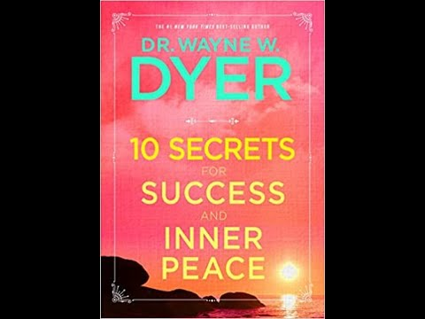 Audiobook: Wayne Dyer - 10 Secrets to Success and Inner Peace