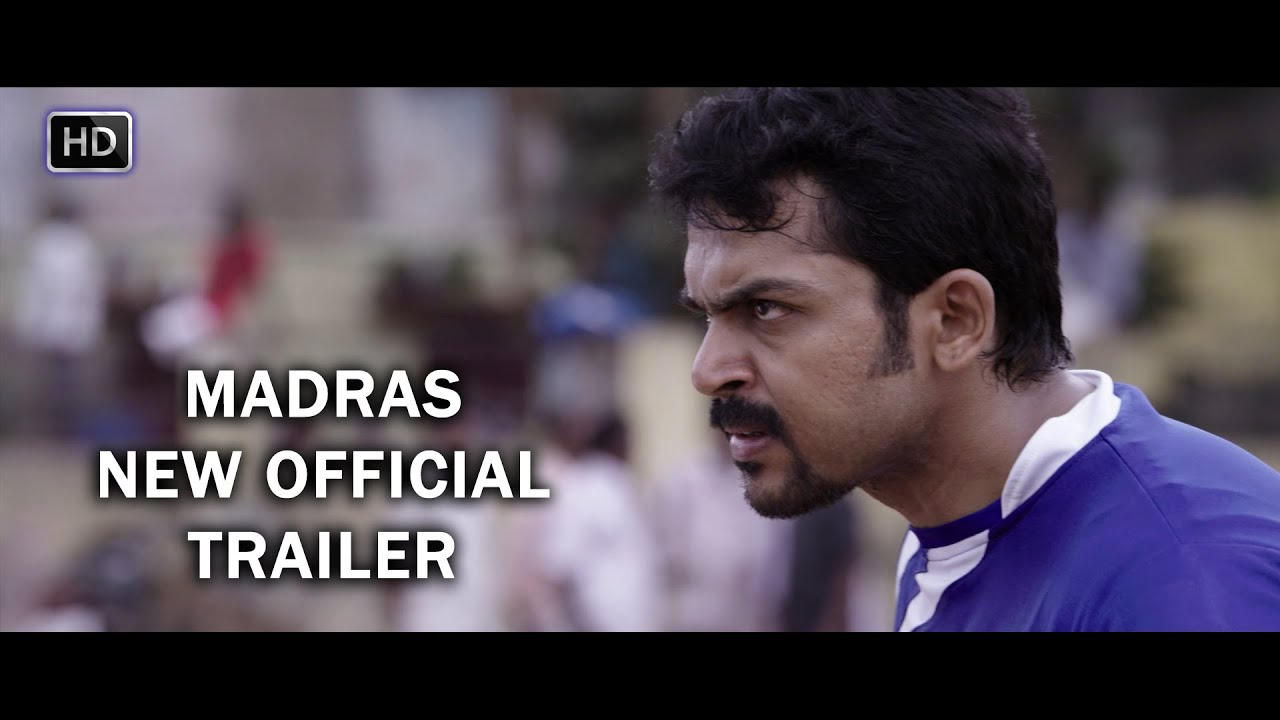 Madras New Official Trailer | Karthi, Catherine Tresa | Pa Ranjith | Santhosh Narayanan