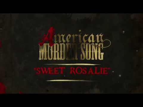Video American Murder Song - Sweet Rosalie (Official Lyrics Video) download in MP3, 3GP, MP4, WEBM, AVI, FLV January 2017
