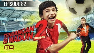 Video Tendangan Si Madun Season 02 - Episode 82 MP3, 3GP, MP4, WEBM, AVI, FLV Agustus 2018