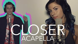 Video The Chainsmokers - Closer ft. Halsey (Acapella) MP3, 3GP, MP4, WEBM, AVI, FLV Juni 2019