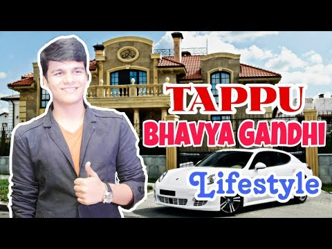 Video Tappu (Bhavya Gandhi) Lifestyle |Family,Age,Girlfriend,House,Car,Career,Salary,Net Worth & Biography download in MP3, 3GP, MP4, WEBM, AVI, FLV January 2017