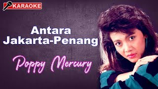 Poppy Mercury - Antara Jakarta Penang (HD) Video