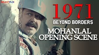 Mohanlal Opening Scene - 1971: Beyond Borders - Hindi Dubbed Full Movie | Mohanlal