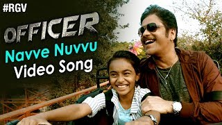 Navve Nuvvu Video Song  Officer Movie Songs  Nagarjuna and Myra Sareen and RGV and NavveNuvvu