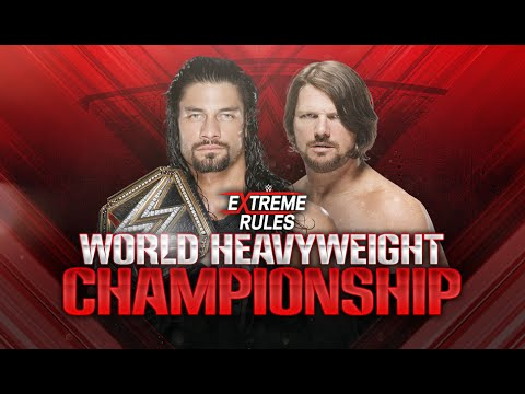 WWE Extreme Rules 2016 - Roman Reigns vs AJ Styles (WWE WHC) Extreme Rules Match
