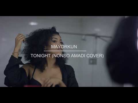audio and video: Mayorkun - tonight (Nonso amadi cover)