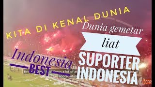 Video Suporter indonesia di Kagumi Dunia MP3, 3GP, MP4, WEBM, AVI, FLV Oktober 2018