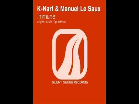 K-Narf & Manuel Le Saux - Immune (SlaviX Remix)