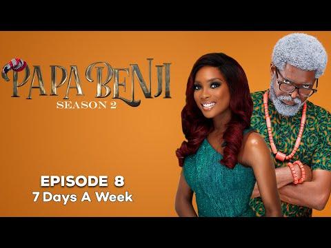 #PapaBenji Season 2 Episode 8: (7 Days A Week)