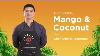 "Video ICHITAN Mangga "" Mango and Coconut "" Bersama Chef Arnold MP3, 3GP, MP4, WEBM, AVI, FLV Mei 2019"