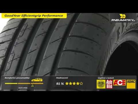 Youtube GoodYear Efficientgrip Performance 205/60 R16 92 V * EMT-dojezdová FR Letní