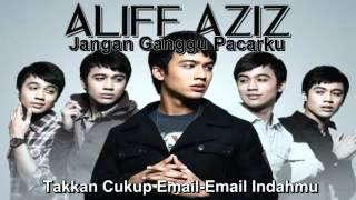Video Aliff Aziz - Jangan Ganggu Pacarku (With Lyrics) MP3, 3GP, MP4, WEBM, AVI, FLV Juni 2018
