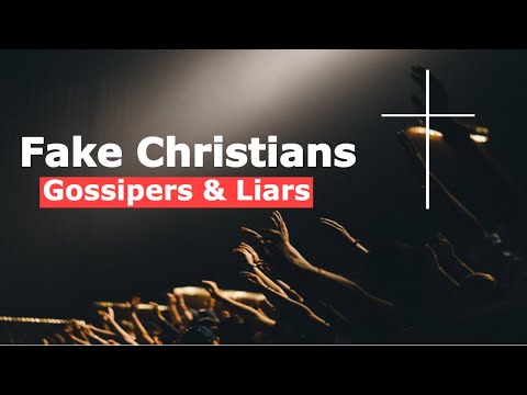 FAKE CHRISTIANS - GOSSIPERS AND LIARS | Christian motivational video