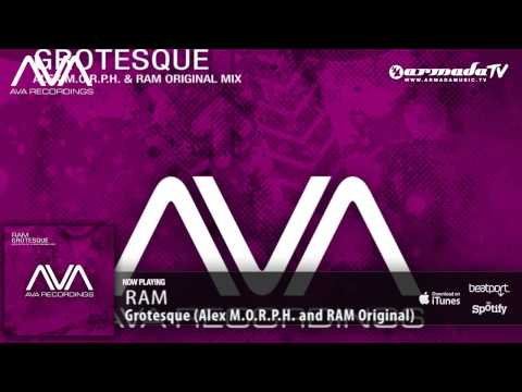RAM - Grotesque (Alex M.O.R.P.H. and RAM Original Mix)