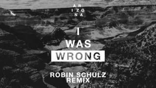 Thumbnail for Arizona — I Was Wrong (Robin Schulz Remix)