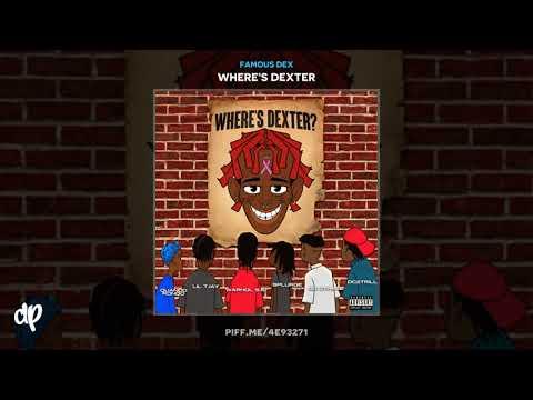 Famous Dex - Dismissed  Ft. Lil Tjay [Where's Dexter]