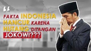 Video FAKTA INDONESIA HANCUR KARENA HUTANG DITANGAN JOKOWI??? MP3, 3GP, MP4, WEBM, AVI, FLV September 2018
