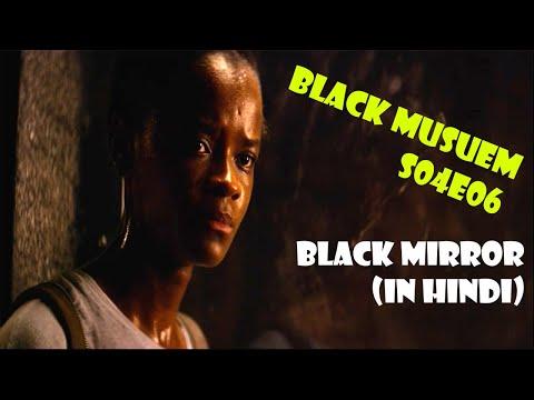 BLACK MUSEUM - BLACK MIRROR EXPLAINED IN HINDI - S04E06 - HOLLYWOOD EXPLAINER