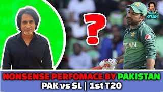 Nonsense performance by Pakistan Vs Srilanka | 1st T20