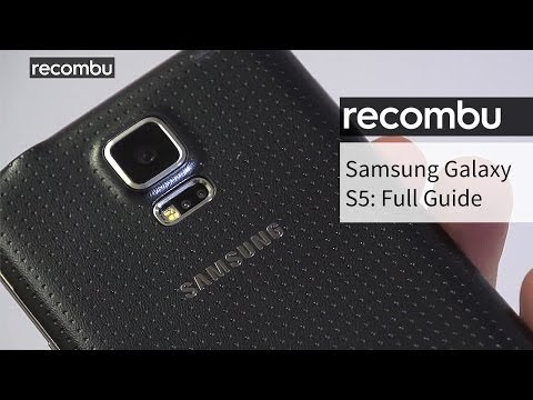 Samsung Galaxy S5: Your complete guide