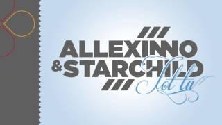 Allexinno&Starchild - Tot TU