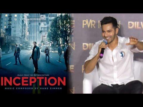 Varun Dhawan Just Compared Dilwale To Leonardo DiC