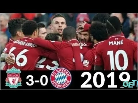 Liverpool 3 0 Bayern Munchen Highlight 18 02 2019