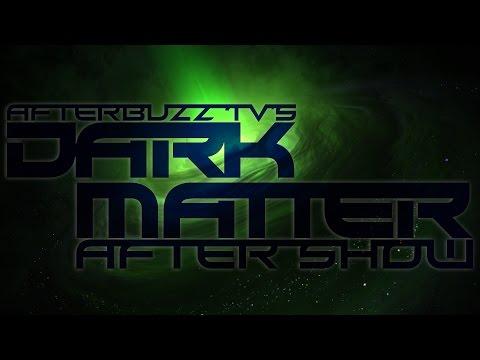 Dark Matter Season 2 Episode 1 Review & After Show | AfterBuzz TV