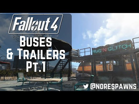 Fallout 4 Guide - Trailers & Buses Pt.1