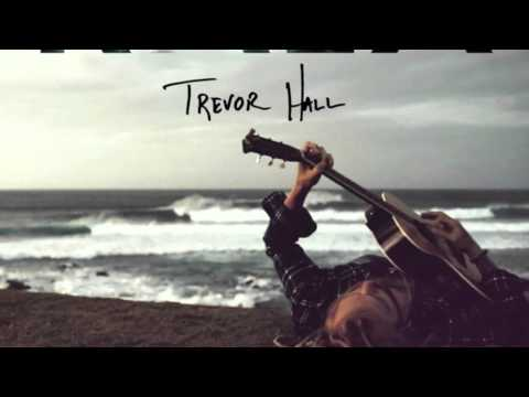 Trevor Hall - To Zion (With Lyrics)