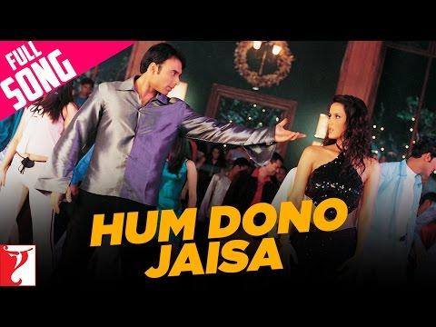 Hum Dono Jaisa - Full Song | Mere Yaar Ki Shaadi Hai | Uday | Jimmy | Sanjana | Bipasha