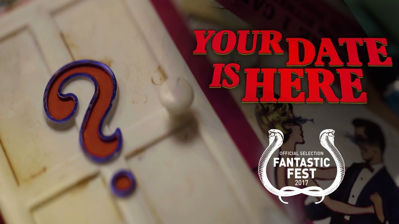 YOUR DATE IS HERE - Horror Short