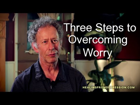 Three Steps to Overcoming Worry