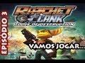 Vamos Jogar Ratchet Clank: Tools Of Destruction 03