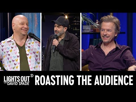 Jeff Ross and Dave Attell Roast the Audience - Lights Out with David Spade