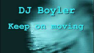 Nonton DJ Boyler - Keep on moving Film Subtitle Indonesia Streaming Movie Download