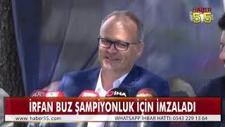SAMSUNSPOR'DA İRFAN BUZ DÖNEMİ RESMEN BAŞLADI