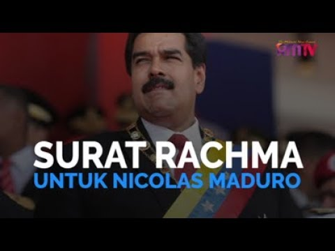 Surat Rachma Untuk Nicolas Maduro