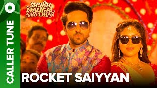 "Ayushmann lends his voice to Kanha Unplugged out here: http://bit.ly/KanhaUnpluggedSet this hilarious new song as your callertune out here.Set ' Rocket Saiyyan ' as your caller tune - http://111.93.115.200/TZ/WEB/CallerTune.aspx?refID=EISMS1For caller tunes dial:Airtel - 5432116314105Vodafone - 5379734169Idea - 567899734169Aircel - 530006734053BSNL (South/East) - 5679734169BSNL(North/West) – 5676734053Song Name: Rocket SaiyyanSingers: Ritu Pathak, Brijesh Shandilya & Tanishk BaagchiLyrics: Tanishk - VayuMusic Director: Tanishk - VayuProgrammed & Arranged By: Tanishk Baagchi Addl Programing: Ganesh WaghelaMixed By: Michael Edwin PillaiMastered By: Eric PillaiActors: Ayushmann Khurrana & Bhumi PednekarDirector: R.S. PrasannaProducers: Krishika Lulla & Aanand L RaiMusic & Lyrics: Tanishk-Vayu""Shubh Mangal Saavdhan"" releases in theaters on 1st September, 2017To watch more log on to http://www.erosnow.comFor all the updates on our movies and more:https://www.youtube.com/ErosNowhttps://twitter.com/#!/ErosNowhttps://www.facebook.com/ErosNowhttps://www.facebook.com/erosmusicindiahttps://plus.google.com/+erosentertainmenthttps://www.instagram.com/eros_nowhttp://www.dailymotion.com/ErosNowhttps://vine.co/ErosNow http://blog.erosnow.com"