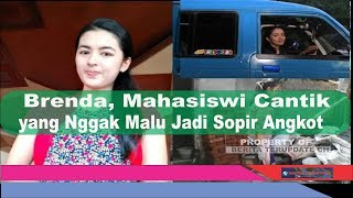 Video Brenda, Mahasiswi Cantik yang Nggak Malu Jadi Sopir Angkot MP3, 3GP, MP4, WEBM, AVI, FLV Februari 2018