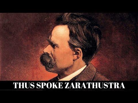 Thus Spoke Zarathustra: 7 of Nietzsche's BEST paragraphs from the Book