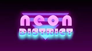 Neon District teaser #1