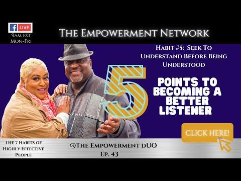 Habit #5 - Seek to Understand BEFORE Being Understood - Season 5 Episode 43