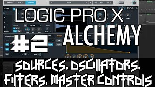 Download Lagu Logic Pro X - Alchemy Tutorial - PART 2 - Sources, Oscillators, Filters, Master Controls Mp3