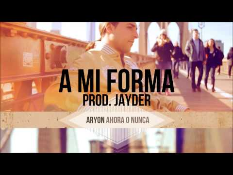 "Aryon – ""A mi forma"" [Single]"