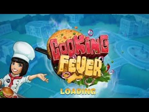 Cooking Fever - Nordcurrent Walkthrough