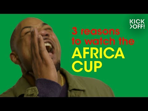 Africa Cup of Nations 2019 | 3 reasons why this is the cup to watch